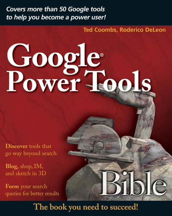 Ted  Coombs Google Power Tools Bible 13 nahodok na google maps kotorye porojdaut mnogo sporov