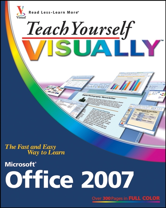Sherry Kinkoph Willard Teach Yourself VISUALLY Microsoft Office 2007 elaine marmel teach yourself visually word 2007