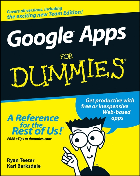 Ryan  Teeter Google Apps For Dummies frank ryan willpower for dummies