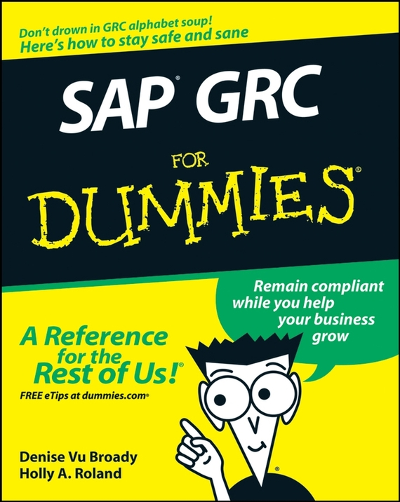 Holly Roland A. SAP GRC For Dummies corporate information strategy and management text and cases