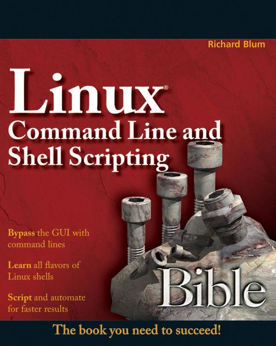 Richard Blum Linux Command Line and Shell Scripting Bible palm os® programming bible