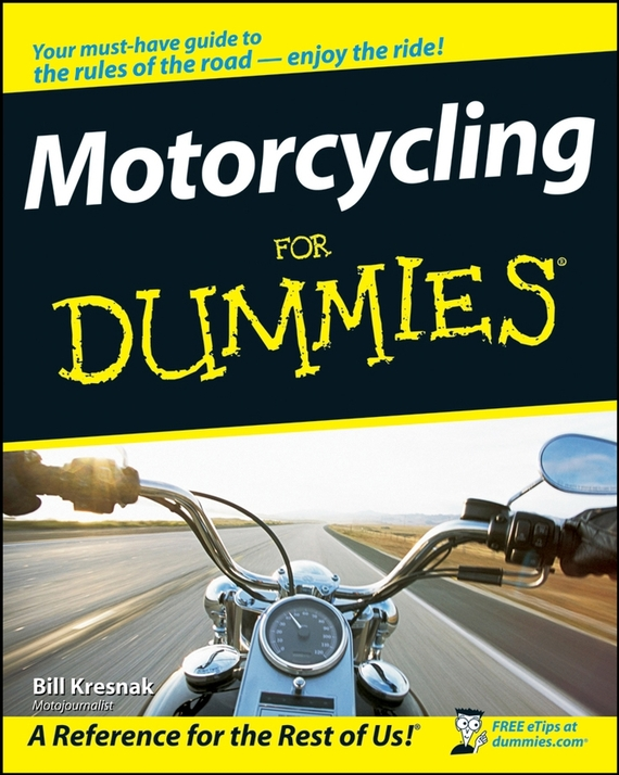 Bill Kresnak Motorcycling For Dummies