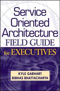 Kyle  Gabhart - Service Oriented Architecture Field Guide for Executives