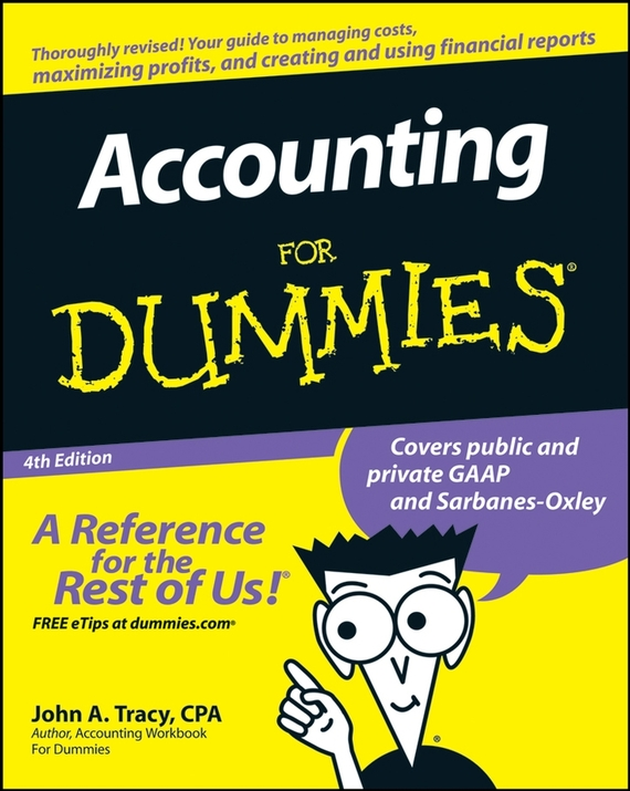 John Tracy A. Accounting For Dummies ISBN: 9780470392690 john levine r unix for dummies