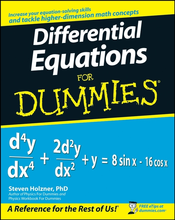 Steven Holzner Differential Equations For Dummies steven holzner quantum physics workbook for dummies