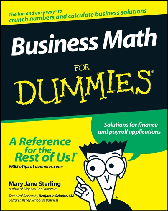 Mary Sterling Jane Business Math For Dummies deborah rumsey j statistics ii for dummies