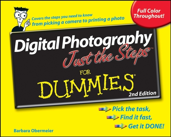 Barbara  Obermeier Digital Photography Just the Steps For Dummies barbara obermeier photoshop elements 2018 for dummies