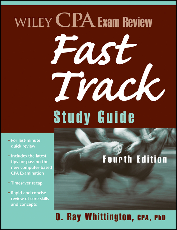 O. Whittington Ray Wiley CPA Exam Review Fast Track Study Guide платье catimini catimini ca053egvce10