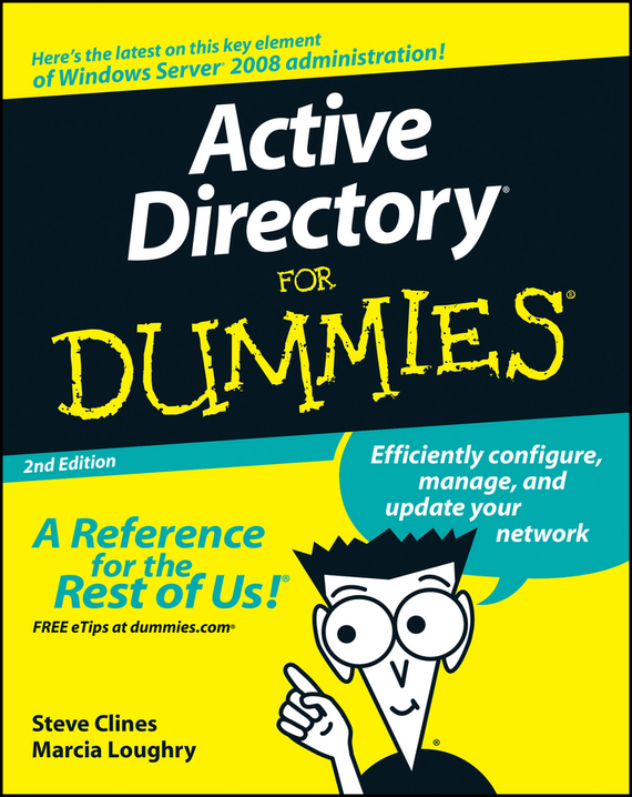 Steve  Clines Active Directory For Dummies belousov a security features of banknotes and other documents methods of authentication manual денежные билеты бланки ценных бумаг и документов