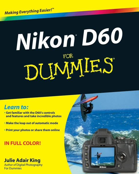 Julie Adair King Nikon D60 For Dummies yunteng vct 690 new photographic equipment aluminium flexible tripod for for nikon canon slr digital camera support with bag