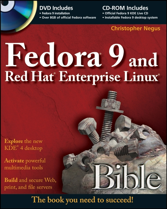 Christopher Negus Fedora 9 and Red Hat Enterprise Linux Bible manage enterprise knowledge systematically