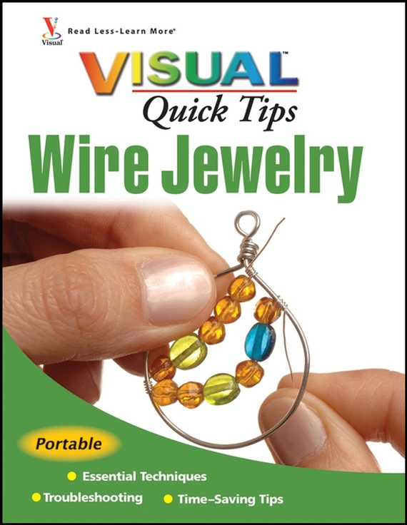 Chris Michaels Franchetti Wire Jewelry VISUAL Quick Tips chris wormell george and the dragon