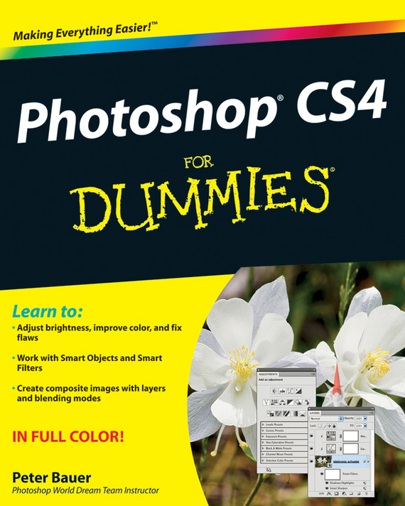 Peter Bauer Photoshop CS4 For Dummies jennifer smith advanced photoshop cc for design professionals digital classroom