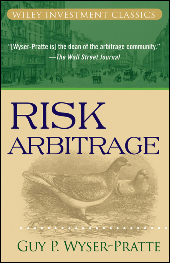Guy Wyser-Pratte Risk Arbitrage koning jan de high returns from low risk