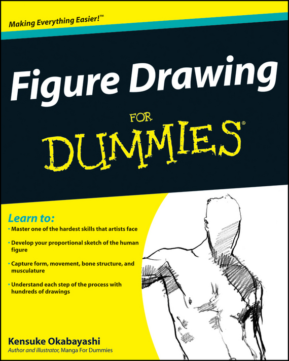Kensuke Okabayashi Figure Drawing For Dummies ISBN: 9780470465356 expressive figure drawing