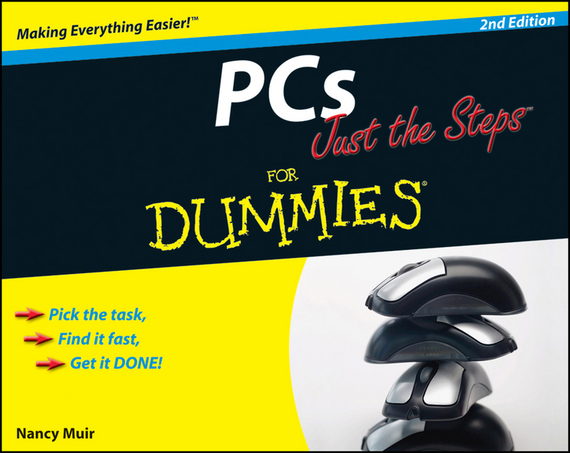 Nancy Muir C. PCs Just the Steps For Dummies greg harvey windows xp for dummies quick reference
