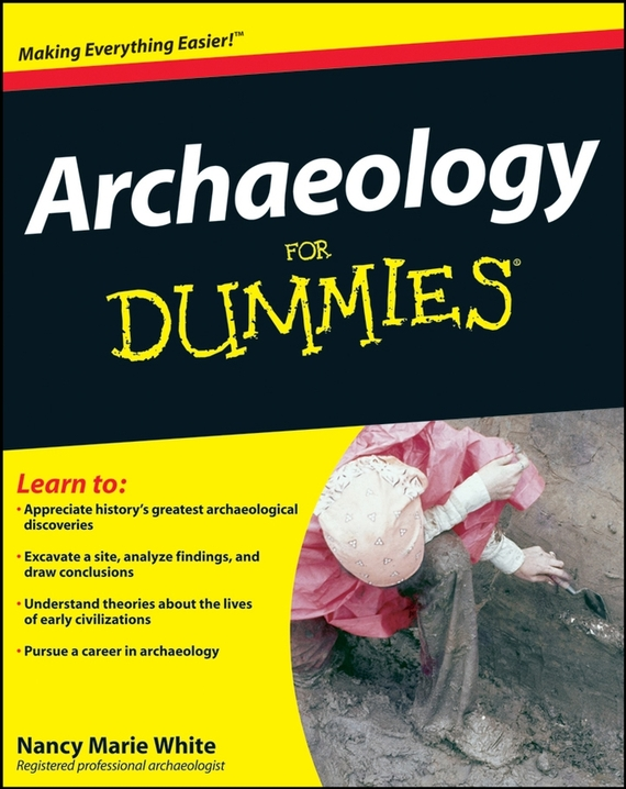 Nancy White Marie Archaeology For Dummies ISBN: 9780470476161 zacharys anger gundu and clement olumuyiwa bakinde papers in nigerian archaeology