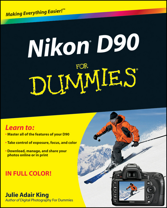 Julie Adair King Nikon D90 For Dummies ISBN: 9780470483633 julie adair king nikon d7500 for dummies