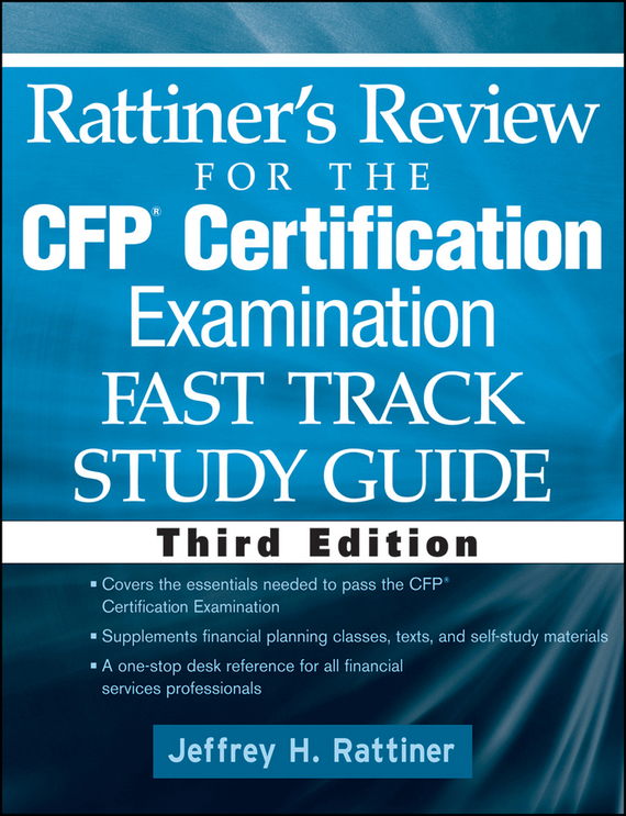 Jeffrey Rattiner H. Rattiner's Review for the CFP(R) Certification Examination, Fast Track, Study Guide cfp board financial planning competency handbook
