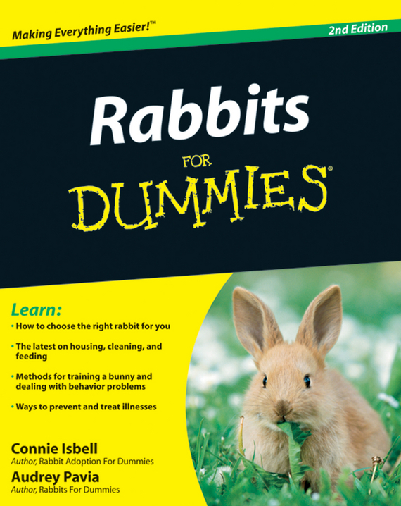 Audrey Pavia. Rabbits For Dummies