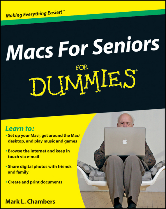 Mark Chambers L. Macs For Seniors For Dummies word 98 for macs for dummies