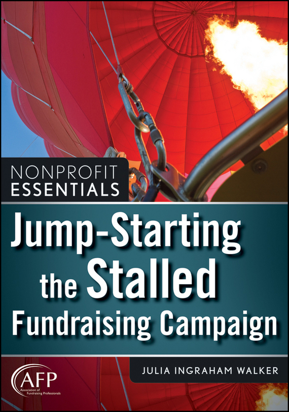 Julia Walker I. Jump-Starting the Stalled Fundraising Campaign автоматический выключатель tdm ва47 100 2р 63а 10ка d sq0207 0020
