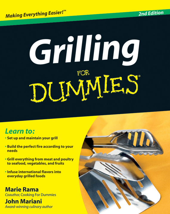 John Mariani Grilling For Dummies ISBN: 9780470504116
