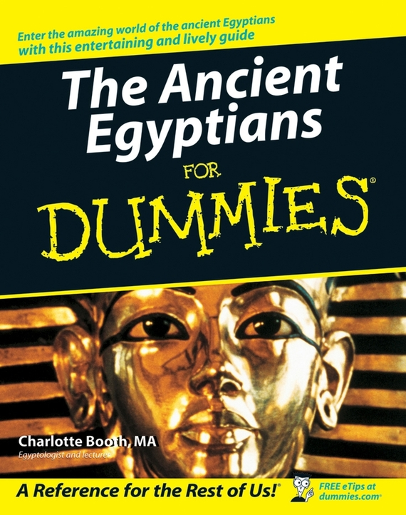 Charlotte Booth The Ancient Egyptians For Dummies pyramids