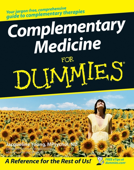 Jacqueline Young Complementary Medicine For Dummies hospitals for patient s healing and well being