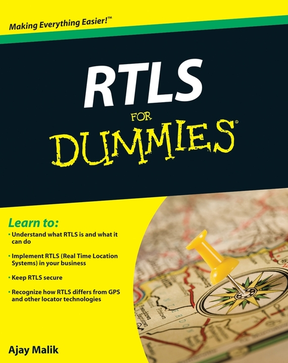 Ajay  Malik RTLS For Dummies atamjit singh pal paramjit kaur khinda and amarjit singh gill local drug delivery from concept to clinical applications