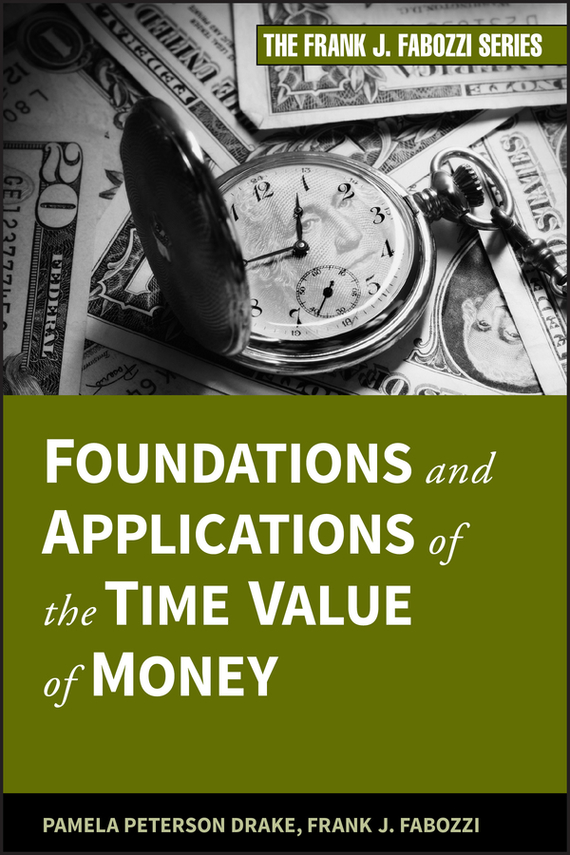 Frank Fabozzi J. Foundations and Applications of the Time Value of Money corporate governance and firm value