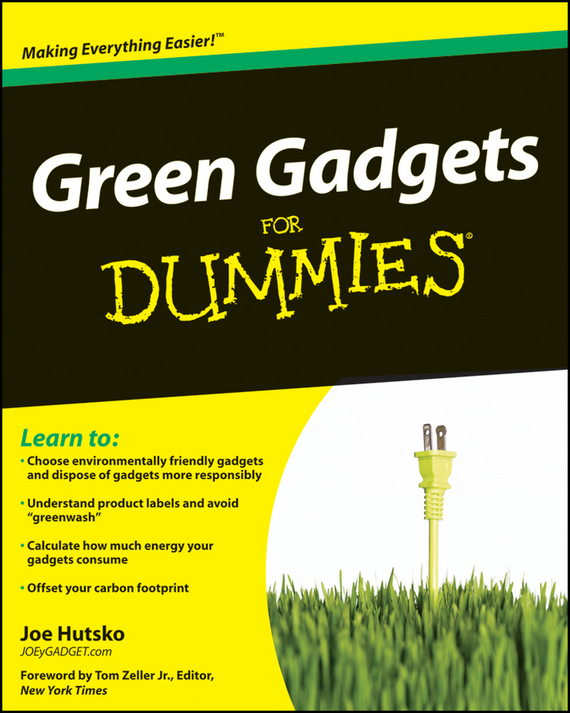 Joe Hutsko. Green Gadgets For Dummies