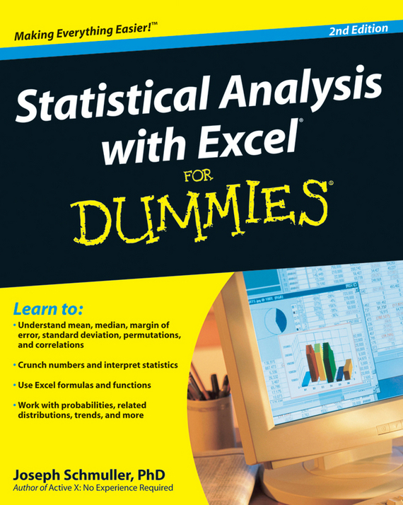 Joseph  Schmuller Statistical Analysis with Excel For Dummies danielle stein fairhurst using excel for business analysis