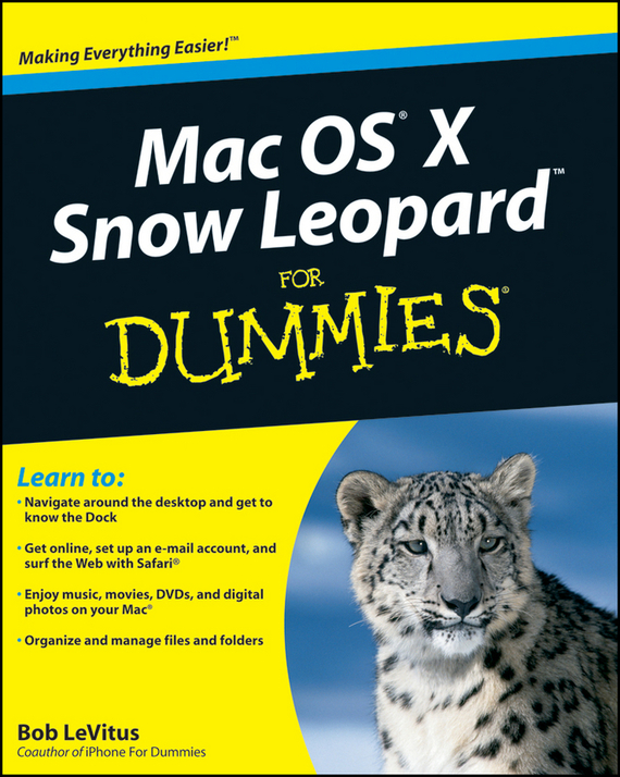 Bob LeVitus Mac OS X Snow Leopard For Dummies the snow leopard