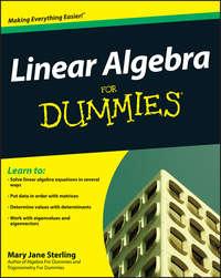 Mary Sterling Jane - Linear Algebra For Dummies