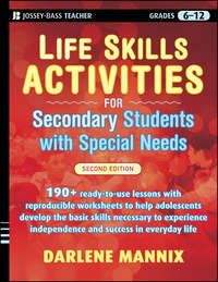 Darlene  Mannix - Life Skills Activities for Secondary Students with Special Needs