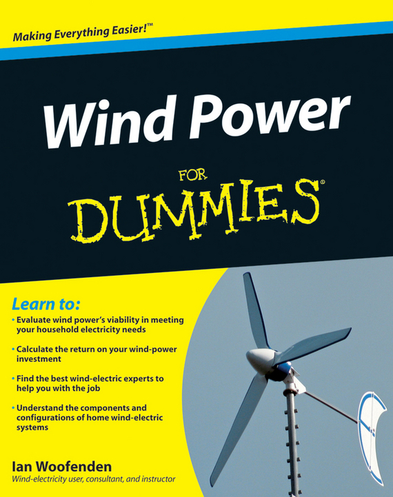 Ian Woofenden Wind Power For Dummies victor lyatkher m wind power turbine design selection and optimization isbn 9781118721117