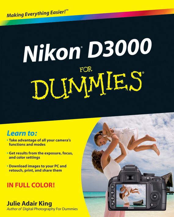 Julie Adair King Nikon D3000 For Dummies ISBN: 9780470602508 julie adair king nikon d7500 for dummies