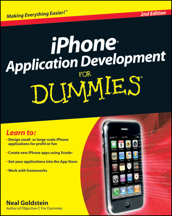 Neal  Goldstein iPhone Application Development For Dummies neal goldstein objective c programming for dummies