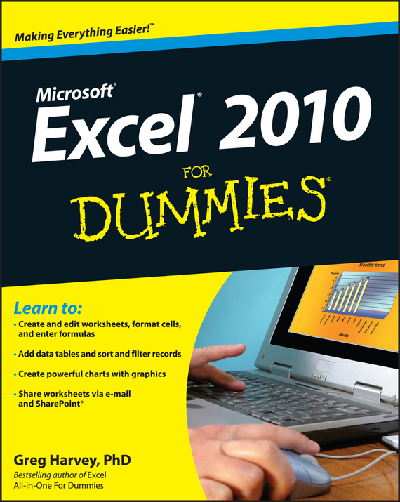 Greg Harvey Excel 2010 For Dummies ISBN: 9780470634684