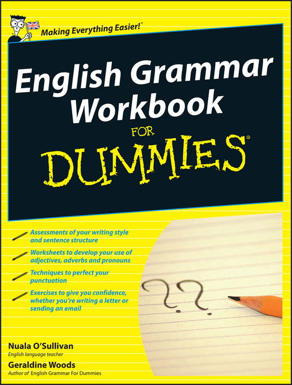 Geraldine  Woods English Grammar Workbook For Dummies tony levene investing for dummies uk