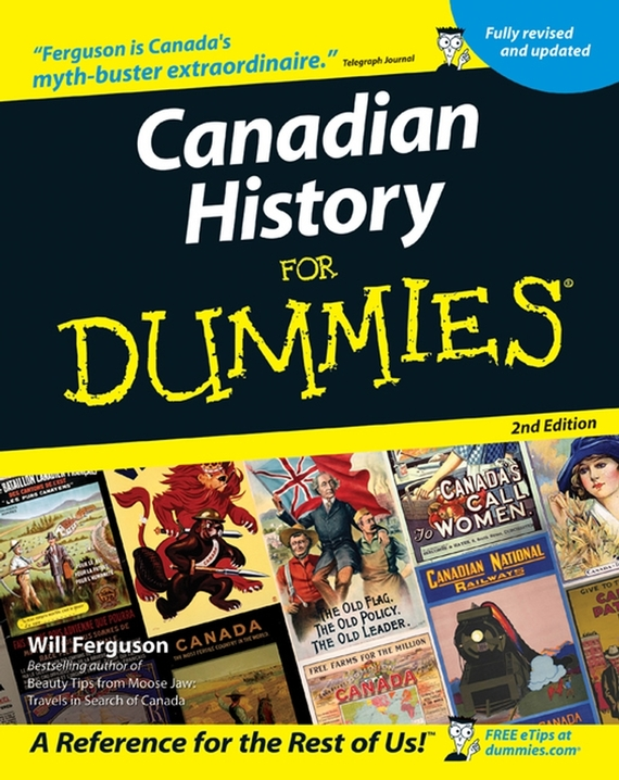 Will  Ferguson Canadian History for Dummies bryan perrett british military history for dummies