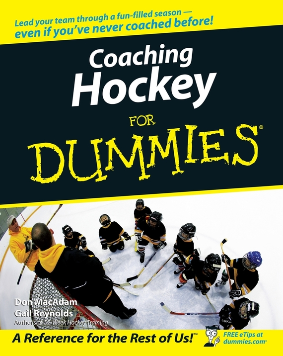 Don MacAdam Coaching Hockey For Dummies hockey moms