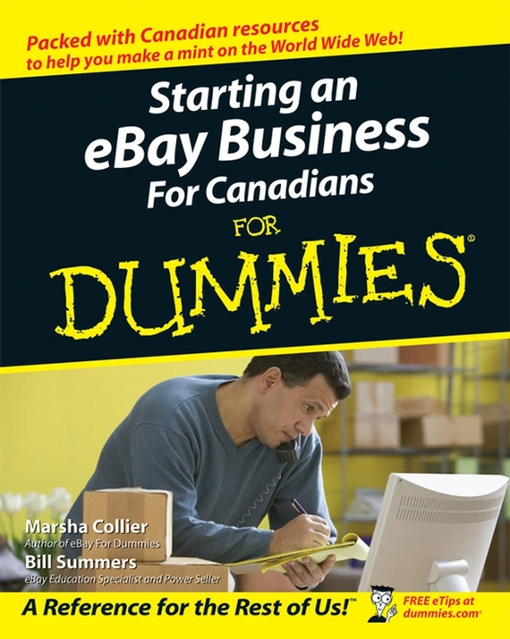 Marsha  Collier Starting an eBay Business For Canadians For Dummies tony martin personal finance for canadians for dummies