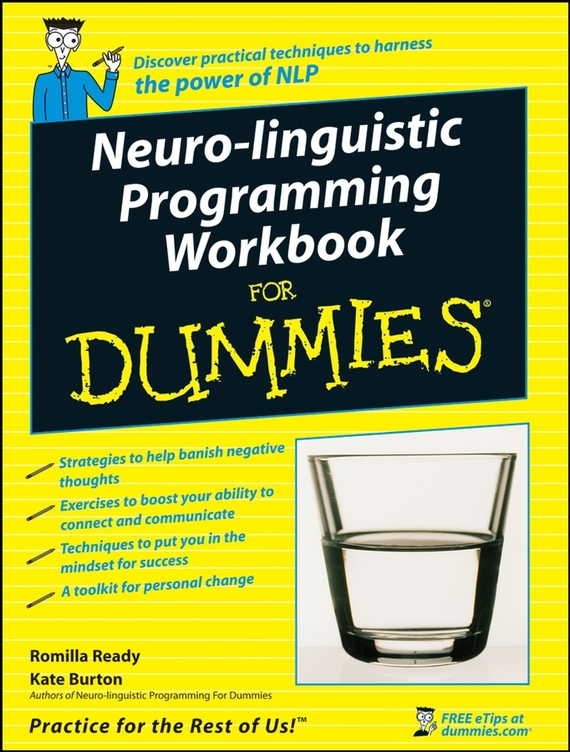 Kate  Burton Neuro-Linguistic Programming Workbook For Dummies elena samsonova the new technology of managing your life