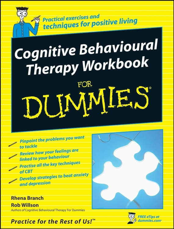 Rob  Willson Cognitive Behavioural Therapy Workbook For Dummies hatred