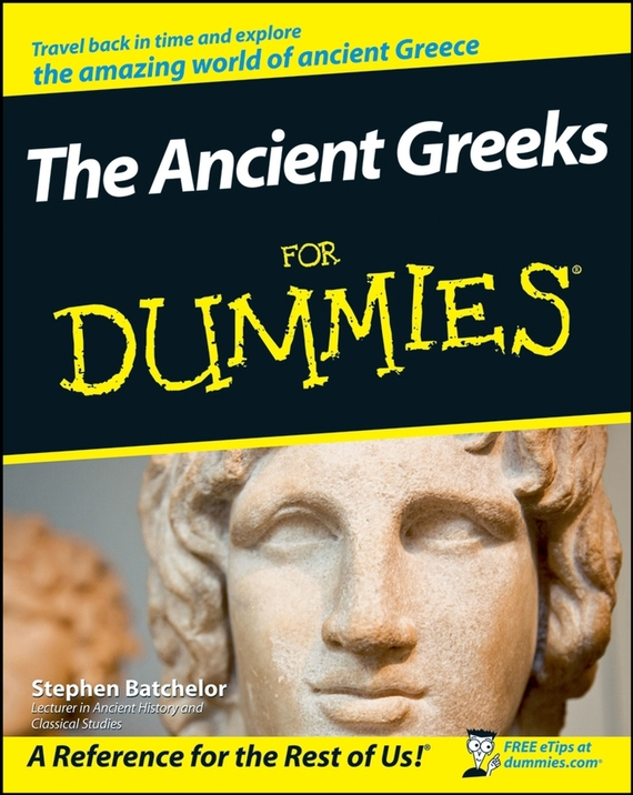 Stephen Batchelor The Ancient Greeks For Dummies