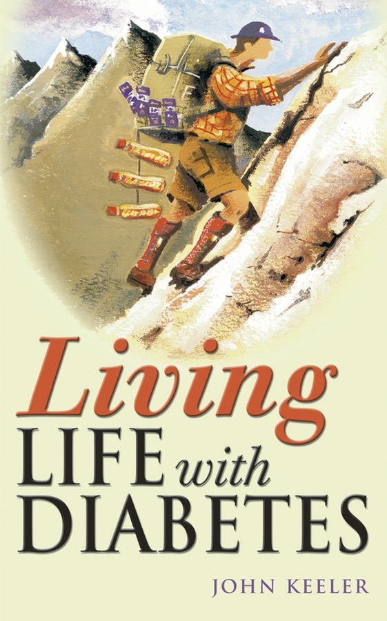 John Keeler Living Life with Diabetes it ethics handbook