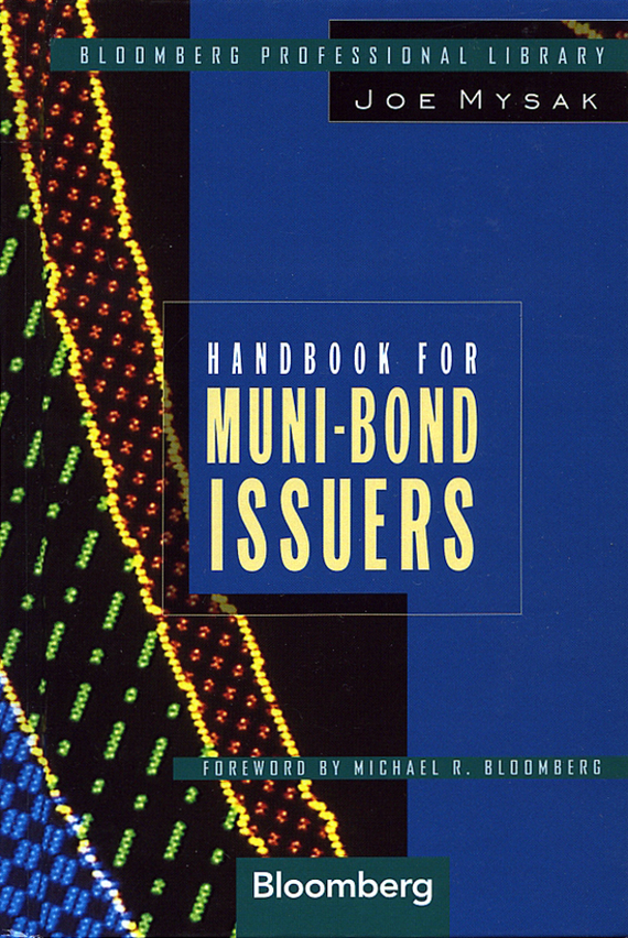 Joe  Mysak Handbook for Muni-Bond Issuers sifma the fundamentals of municipal bonds