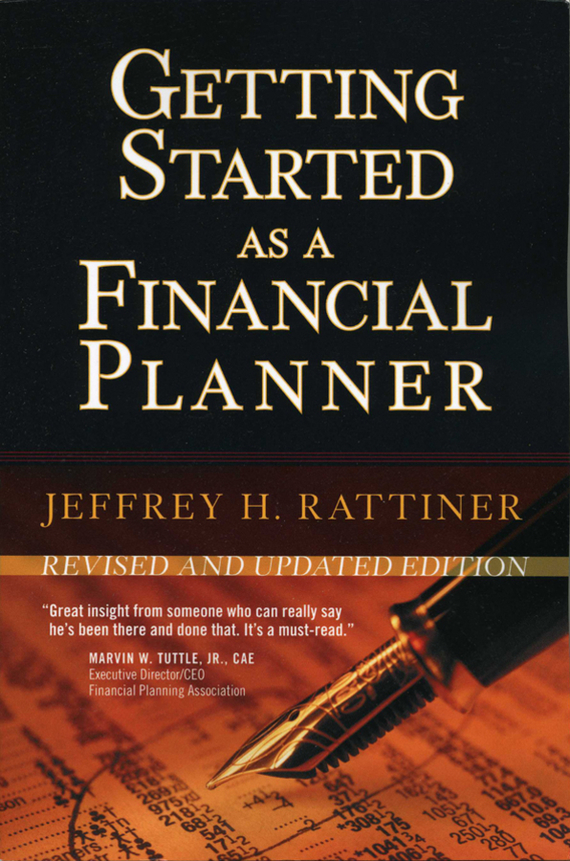 Jeffrey Rattiner H. Getting Started as a Financial Planner tanya beder s financial engineering the evolution of a profession